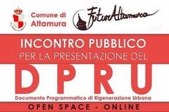Oggi ad Altamura, Forum sul DPRU - Documento Programmatico di Rigenerazione Urbana