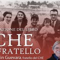 """Presentazione del libro  """"Il Che, Mio Fratello """" con Juan Martin Guevara"""