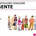 """""""Gente """" di Bartolomeo Smaldone"""