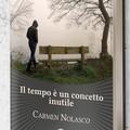 """""""Il tempo è un concetto inutile """" di Carmen Nolasco"""