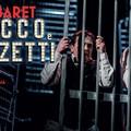 "In scena  ""Cabaret Sacco & Vanzetti """